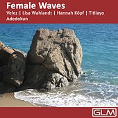 Female Waves by Various Artists