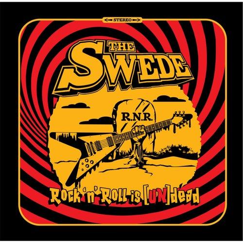 Rock'n'roll Is [Un]dead by The Swede
