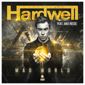 Mad World by Hardwell