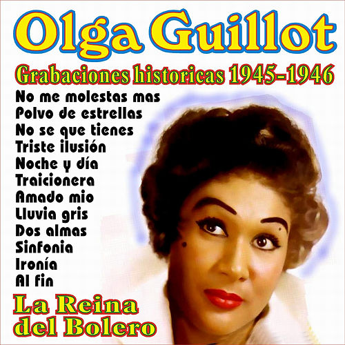 Grabaciones Historicas 1945-1946 by Olga Guillot