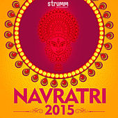 Navratri 2015 by Various Artists