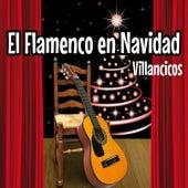 El Flamenco en Navidad-Villancicos by Various Artists