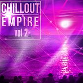 Chillout Empire, Vol. 2 - EP by Various Artists