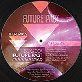 Future Past (The Remixes) by Ivaylo
