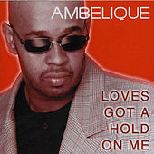 Love's Got a Hold on Me by Ambelique