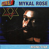 Rising Star by Mykal Rose