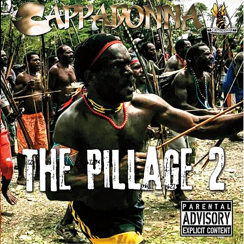 The Pillage 2 by Cappadonna