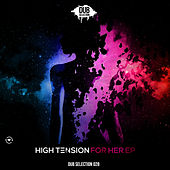 For Her by High Tension