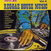Reggae House Music Vol. 4 by Various Artists