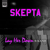 Lay Her Down by Skepta