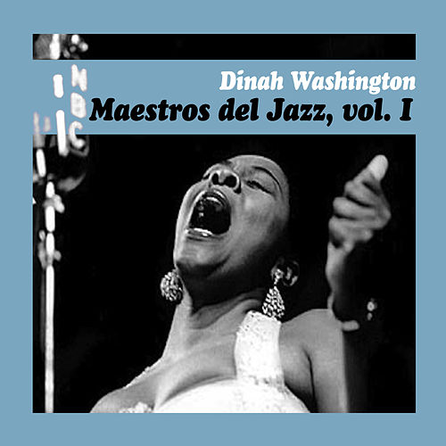 Maestros del Jazz, Vol. I by Dinah Washington