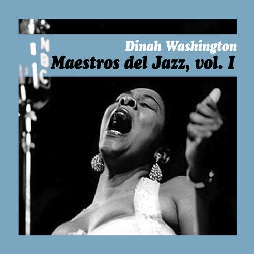 Maestros del Jazz, Vol. I by Dinah Washington