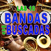 Las 10 Bandas Mas Buscadas by Various Artists