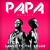 Dance to the Sound by PAPA