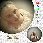 One Day by Marisol