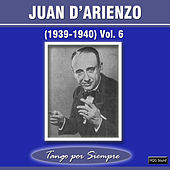 (1939-1940), Vol. 6 by Juan D'Arienzo