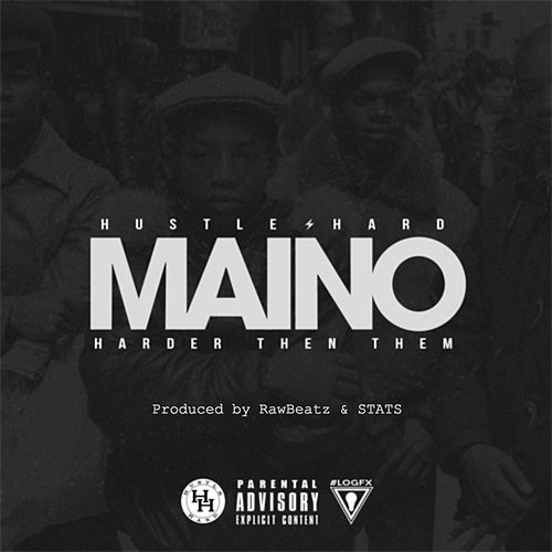 Harder Than Them - Single by Maino