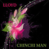Chinchi Man by Lloyd