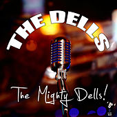 The Mighty Dells by The Dells