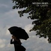 Du går nu by Melissa Horn