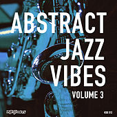Abstract Jazz Vibes, Vol.3 by Various Artists