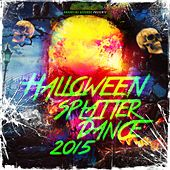 Halloween Splatter Dance 2015 by Various Artists