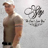 He Can't Love You by Shy