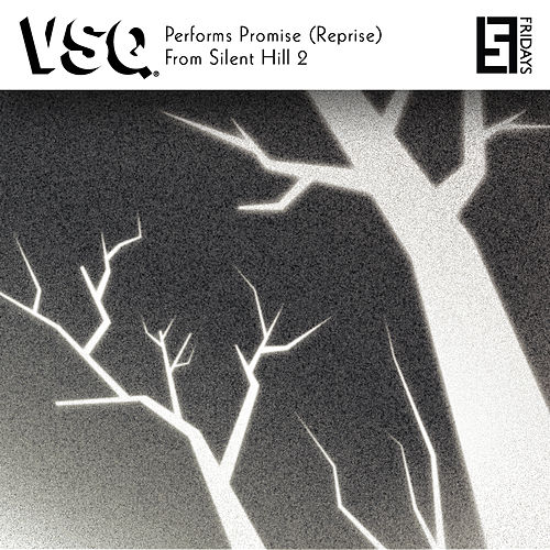 VSQ Performs Promise (Reprise) From Silent Hill 2 by Vitamin String Quartet