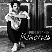 Memories by Phillip LaRue