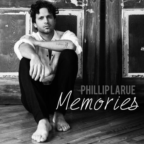 Memories by Phillip LaRue