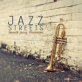 Jazz Streets (Smooth Jazzy Pleasures) by Various Artists