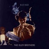 Blue Haze von The Isley Brothers