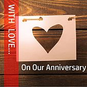 With Love…on Our Anniversary by Various Artists