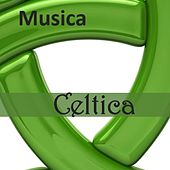 Musica Celtica by Various Artists