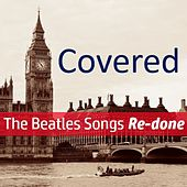 Covered! The Beatles Songs Re-done by Various Artists