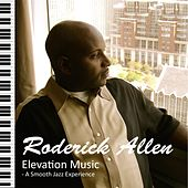 Elevation Music by Roderick Allen
