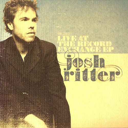 Live At The Record Exchange by Josh Ritter