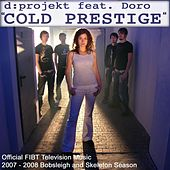 Cold Prestige by D:Projekt