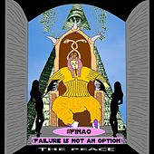 #FinaO (Failure Is Not an Option) - Single by P.E.A.C.E.