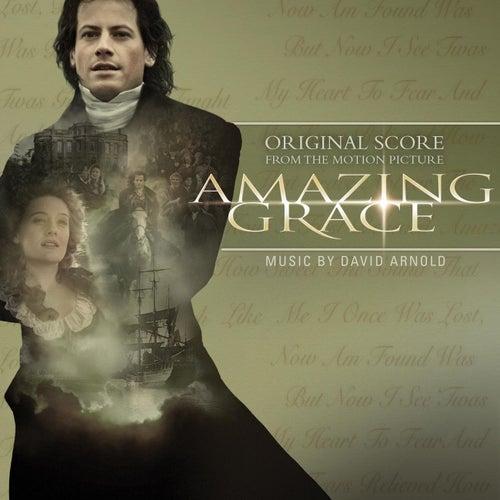 Amazing Grace Original Score by David Arnold