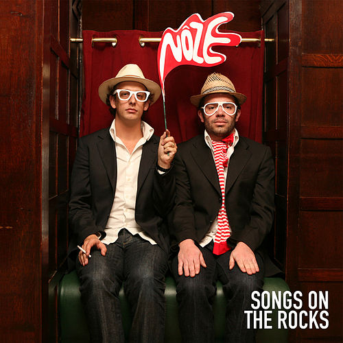 Songs On The Rocks by Noze