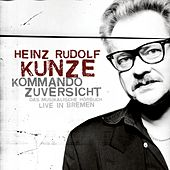 Kommando Zuversicht - Das musikalische Hörbuch by Various Artists
