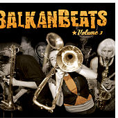 BalkanBeats Volume 3 by Various Artists