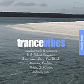 Trance Vibes, Vol. 4 by Various Artists