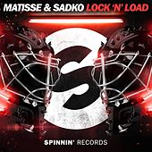 Lock 'N' Load by Matisse