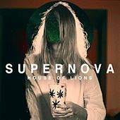 Supernova by House of Lions