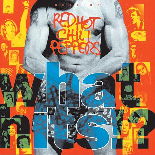 What Hits!? von Red Hot Chili Peppers