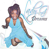 Dreams by Lady G