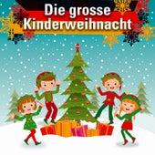 Die Grosse Kinderweihnacht by Various Artists