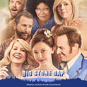 Big Stone Gap (Original Motion Picture Soundtrack) by Various Artists